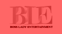 Boss Lady Entertainment